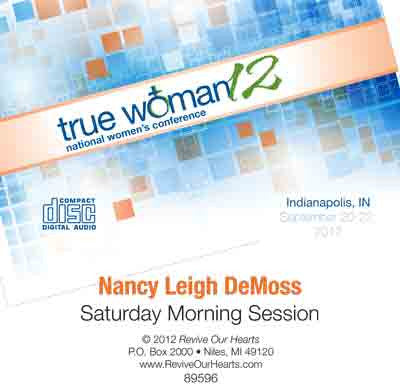 True Woman 12: An Ongoing Call to Seek Him Together by Nancy DeMoss Wolgemuth (CD)