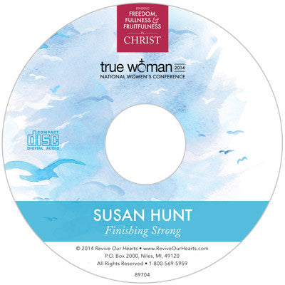 True Woman 14: Finishing Strong by Susan Hunt (CD)