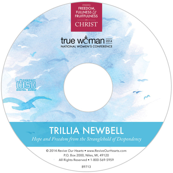 True Woman 14: Hope and Freedom from the Stranglehold of Despondency by Trillia Newbell (CD)