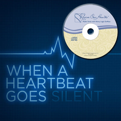 When a Heartbeat Goes Silent with Mark & Sarah Vroegop (CDs)