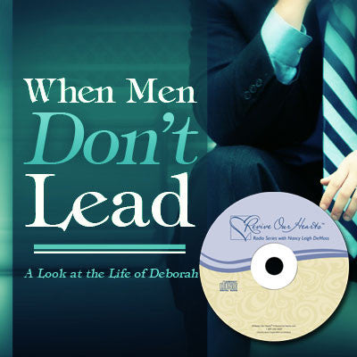 When Men Don't Lead: A Look at the Life of Deborah (CDs)