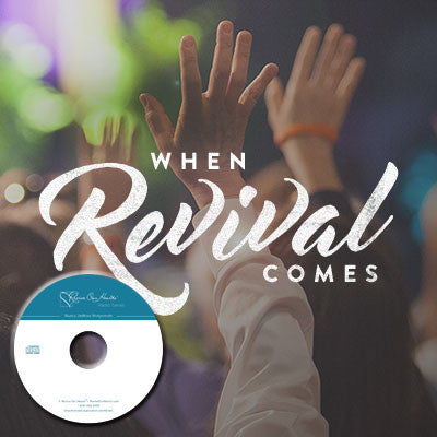 When Revival Comes (CDs)