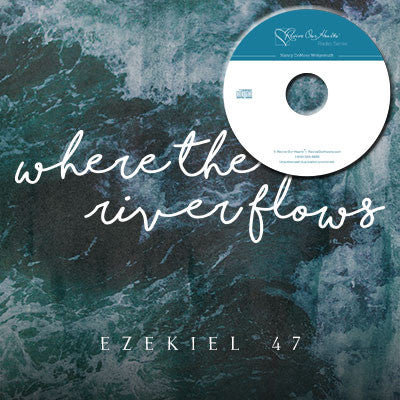 Where the River Flows: Ezekiel 47 (CDs)