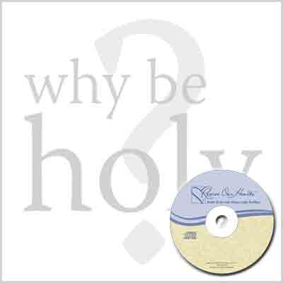 Why Be Holy? (CDs)