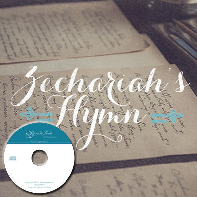 Zechariah's Hymn (CDs)