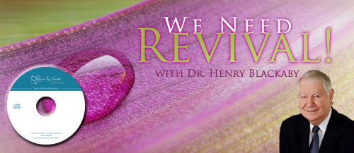 We Need Revival! with Dr. Henry Blackaby (CD)