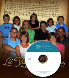 Let Your Heart Sing with Robert & Bobbie Wolgemuth (CD)