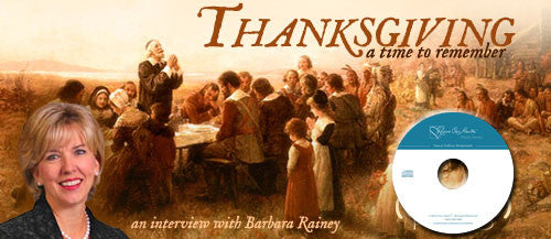 Thanksgiving: A Time to Remember with Barbara Rainey (CD)