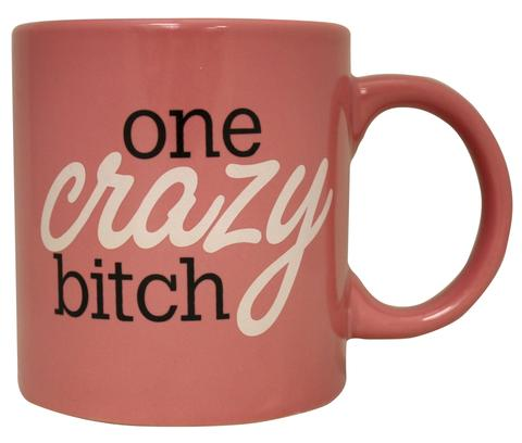 Giant Pink One Crazy Bitch Mug