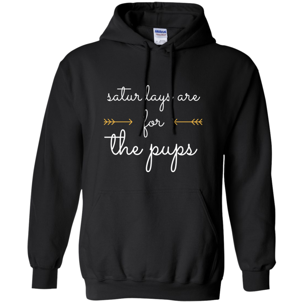 Saturdays Are For the Pups Hoodie