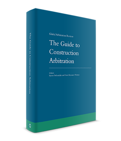 The Guide to Construction Arbitration