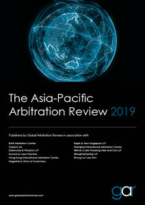 The Asia-Pacific Arbitration Review 2019