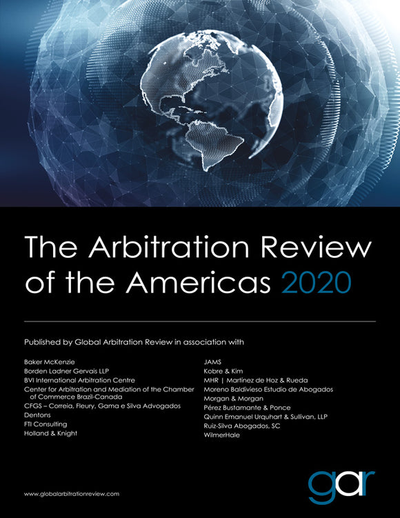 03552fb9a0bb The Arbitration Review of the Americas 2020