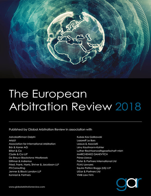 The European Arbitration Review 2018