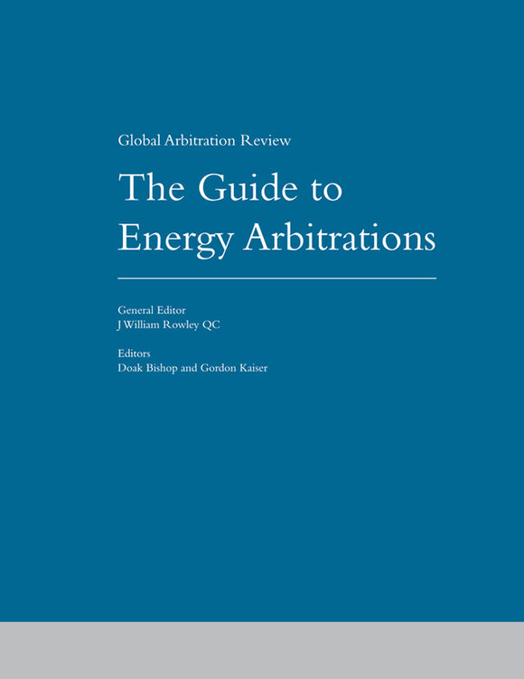 The Guide to Energy Arbitrations, 3rd Edition