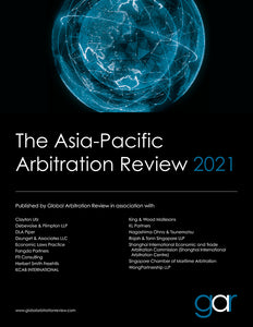 The Asia-Pacific Arbitration Review 2021