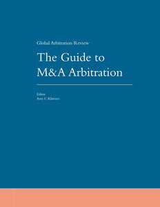Guide to M&A Arbitration, 1st Edition