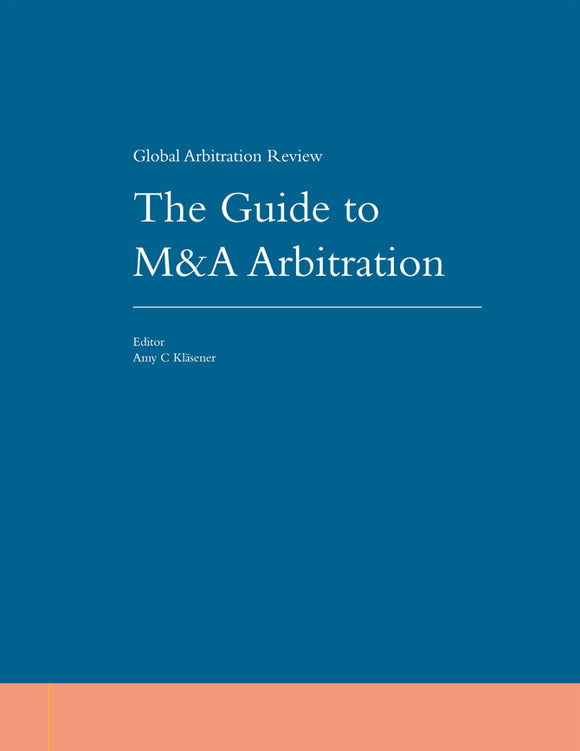 Guide to M&A Arbitration, 2nd Edition