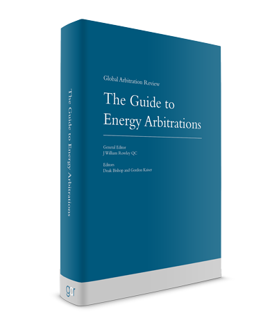The Guide to Energy Arbitrations - Second Edition