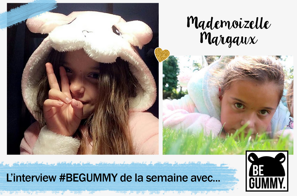 L'interview #BEGUMMY avec... MademoizelleMargaux