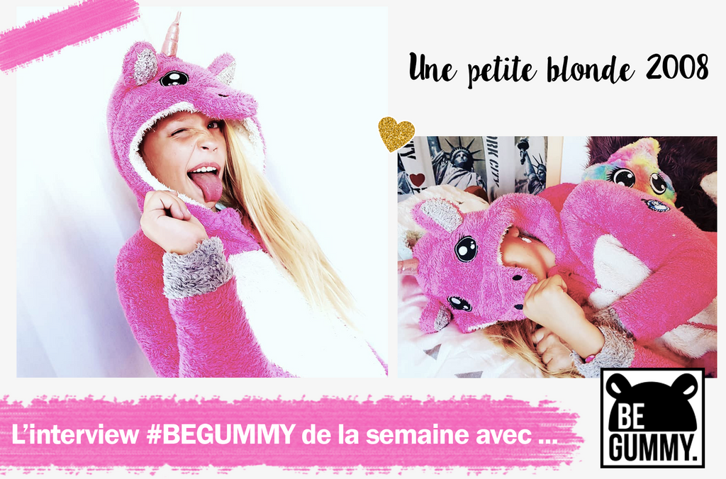 L'interview #BEGUMMY avec... UnePetiteBlonde2008