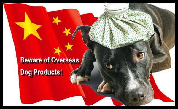 Overseas Versus U.S. Made Dog Products, Treats and Dog Toys.