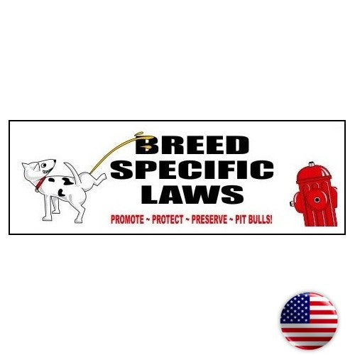 Breed Specific Laws Pit Bull Sticker