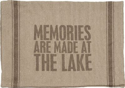 Memories Are Made At The Lake Dish Towel