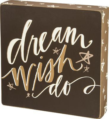 Dream Wish Do Sign