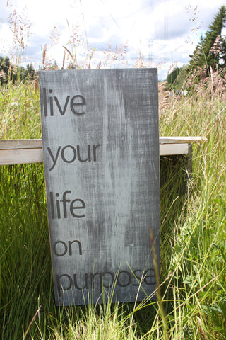 Distressed Aged Pine Wood Wall Art LIVE YOUR LIFE On Purpose