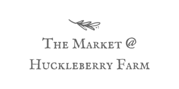 The Market @ Huckleberry Farm