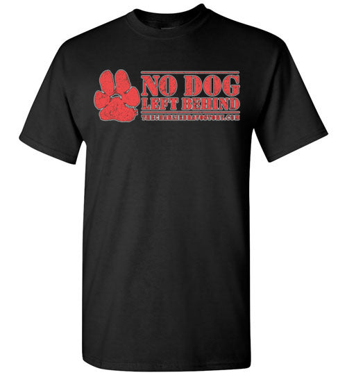 No Dog Left Behind T-Shirt
