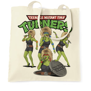 Teenage Mutant Tina Turners Tote Bag