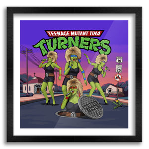 Teenage Mutant Tina Turners Art Print