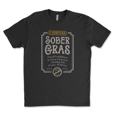 I Survived Sober Gras 2021