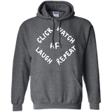 Click Watch Laugh Repeat Hoodie