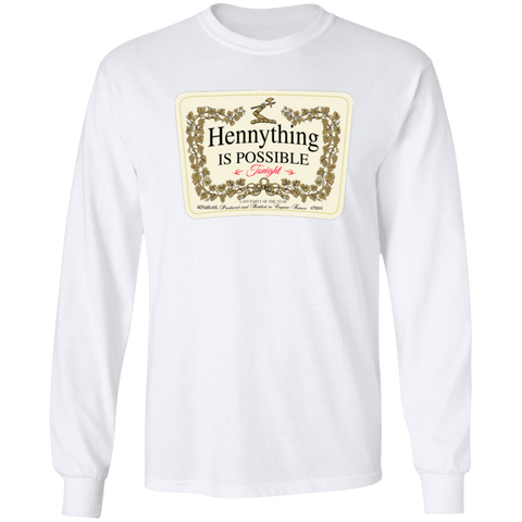 Hennything is Possible LS Tee