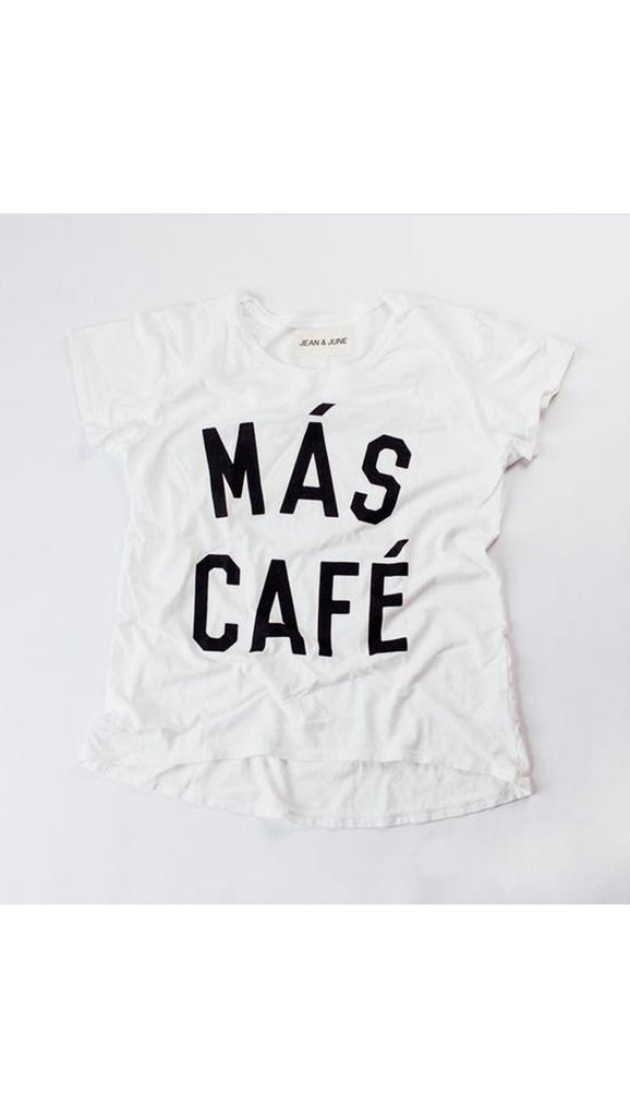 Jean and June Mas Cafe mama tee - white