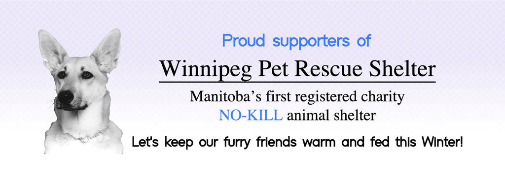We Support Winnipeg Pet Rescue Shelter.