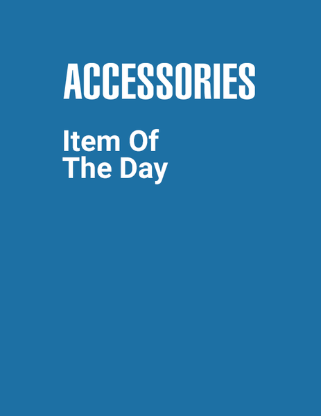 Accessories: Item Of The Day
