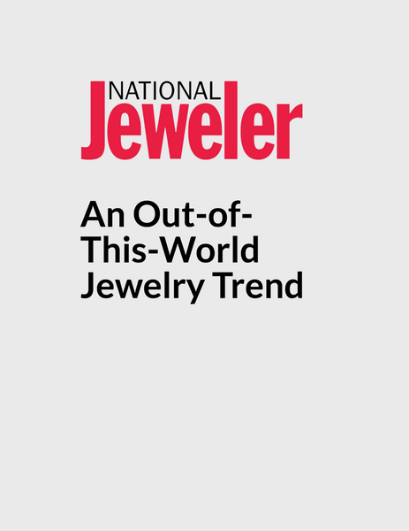 National Jeweler: An Out-of-This-World Jewelry Trend