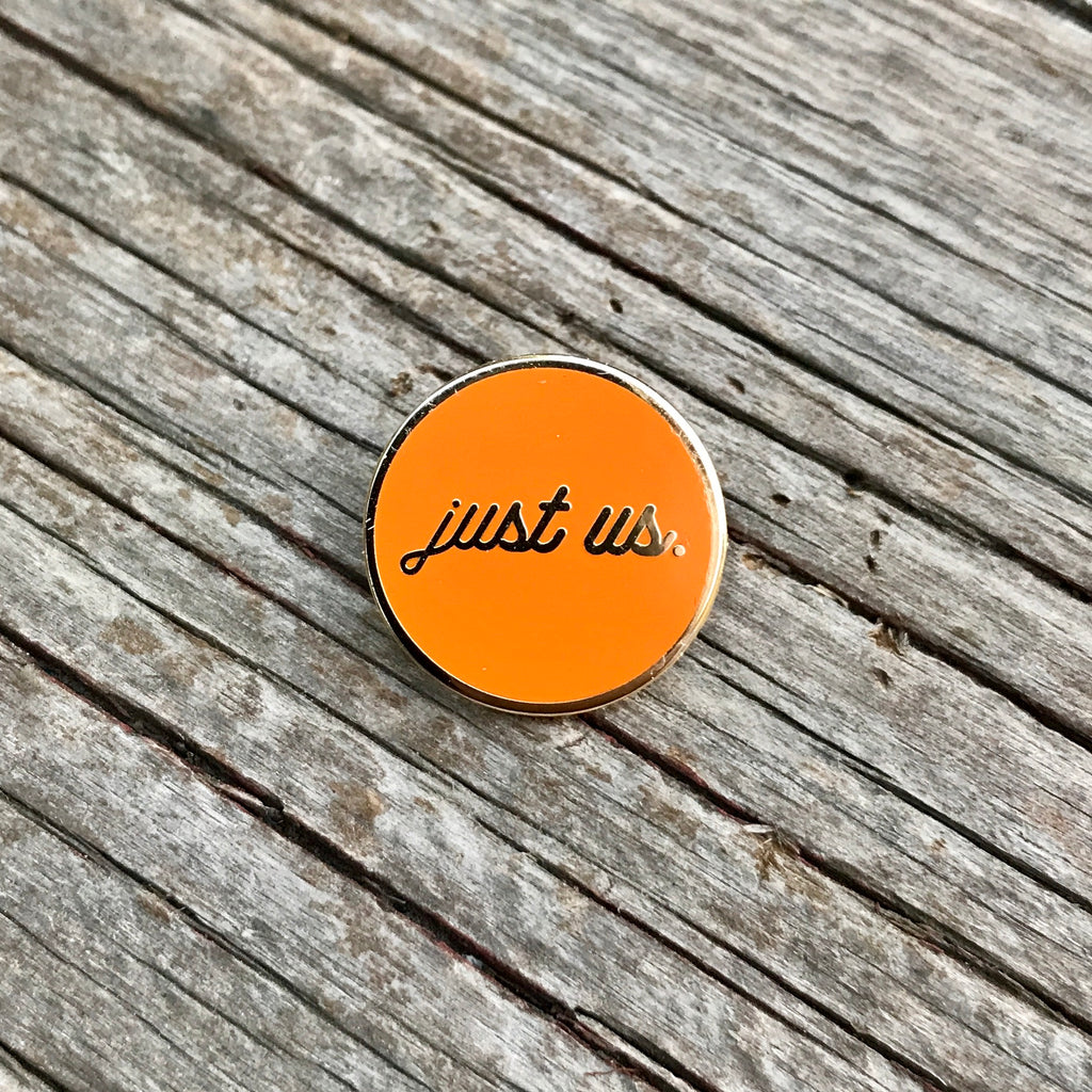 Just Us in Orange (COMING SOON)