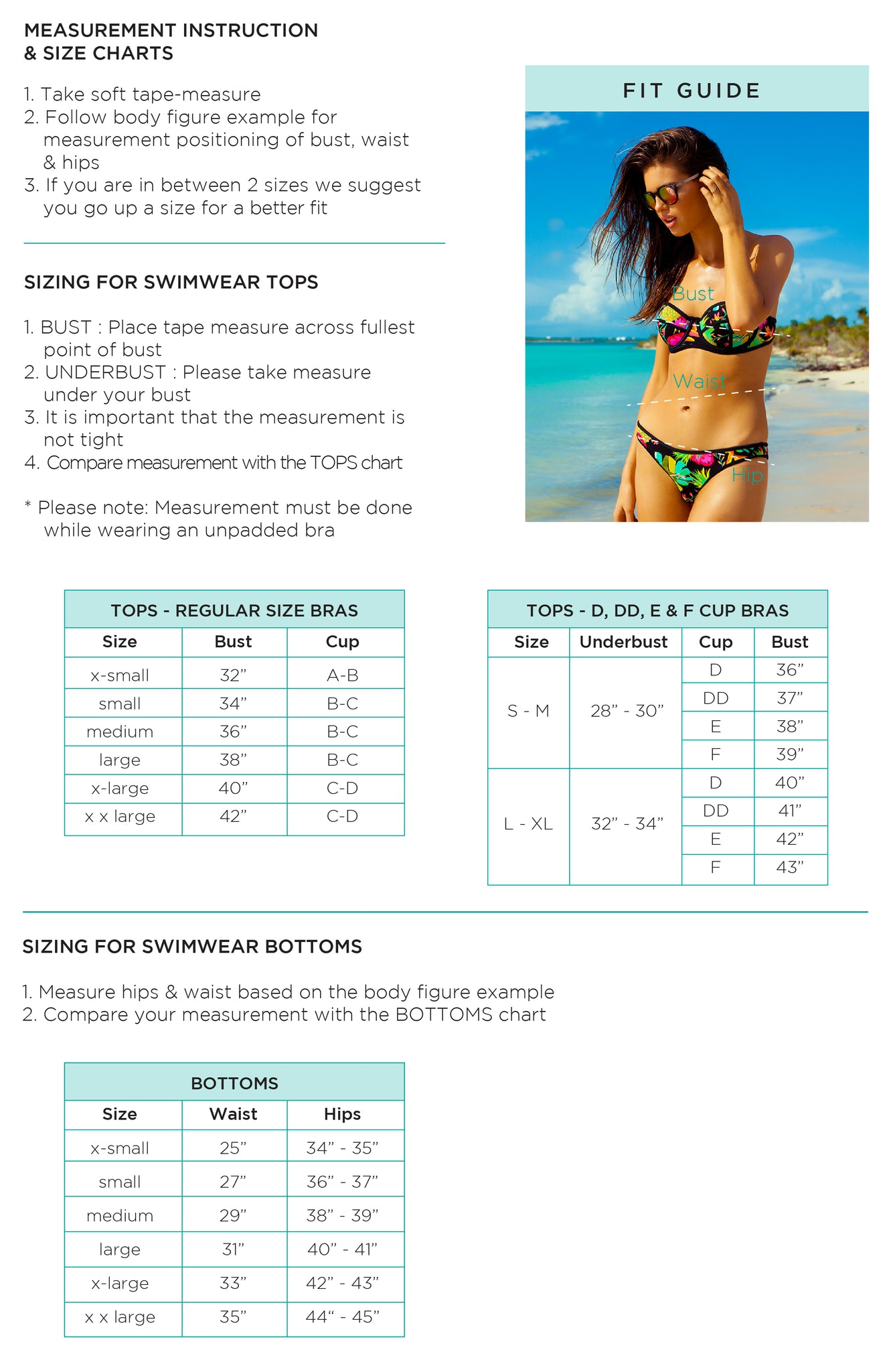 Bikini Style and Size Chart. Below are approximate measurements and descriptions. Most of our bikinis are