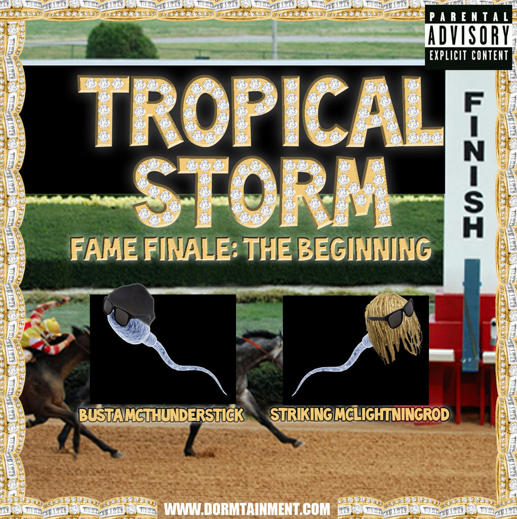 Tropical Storm- Fame Finale: The Beginning