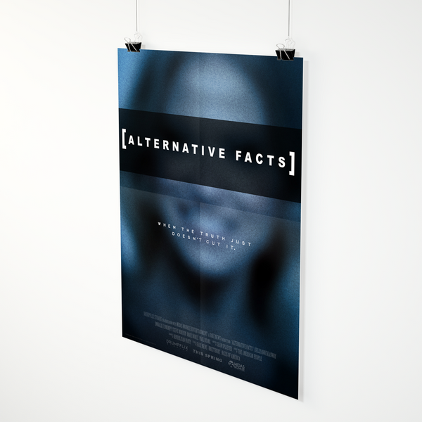 [Alternative Facts] Poster