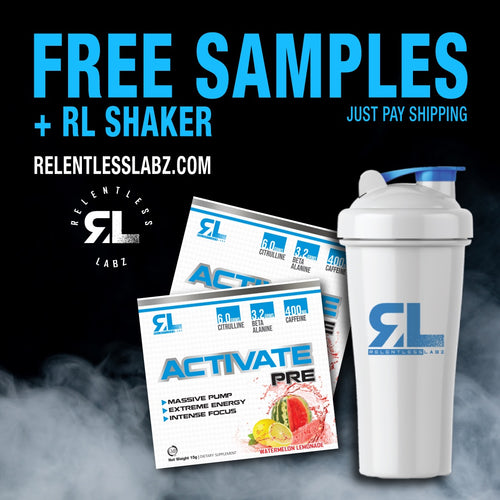 Relentless Labz: Free Sample Packs/RL Shaker