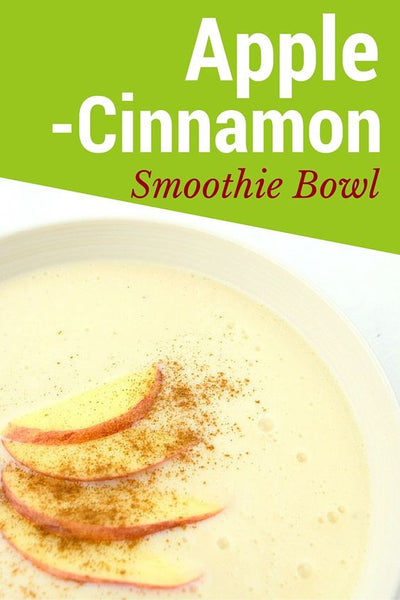Apple Cinnamon Smoothie Bowl