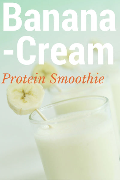 Banana Cream Protein Smoothie