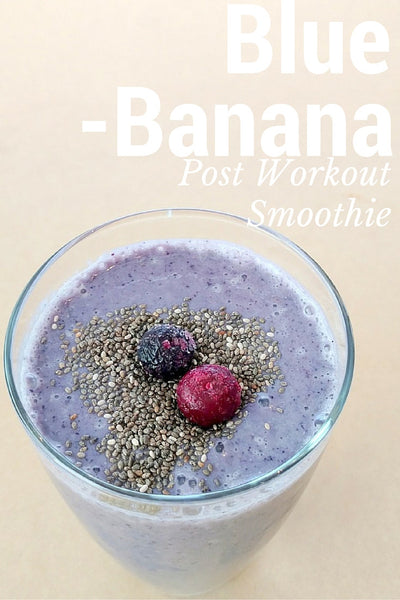Blue Banana Post Workout Smoothie