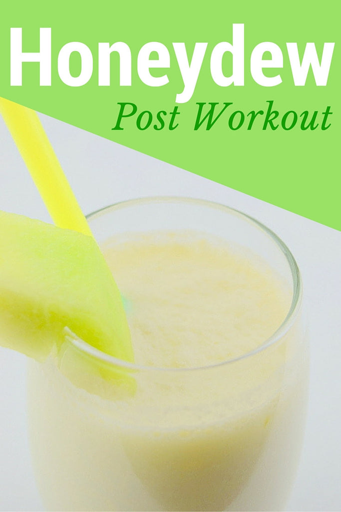 Honeydew Post Workout Smoothie